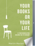 Your Books or Your Life - Martin Horton